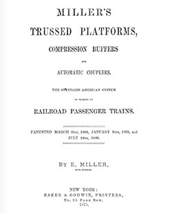 Title Page of Miller's Trussed Platforms, Compression Buffers and Automatic Couplers.
